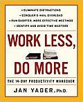 Work less do