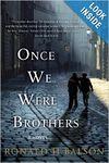 Oncewewerebrothers